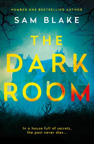 The Dark Room by Sam Blake