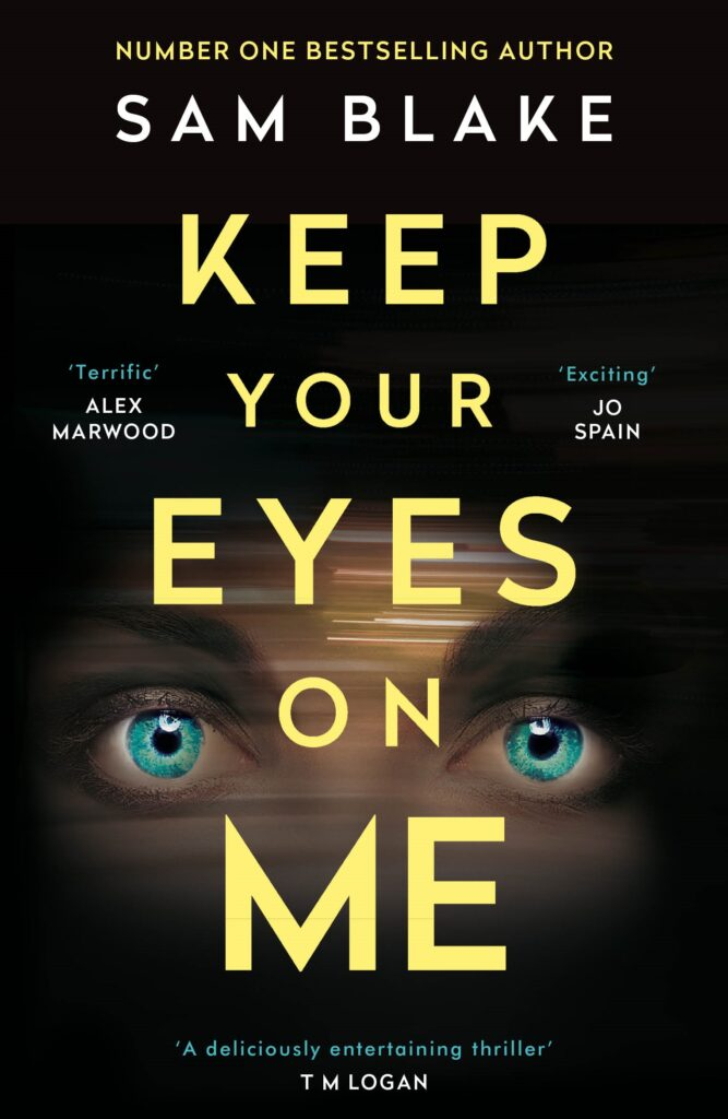 Keep Your Eyes on Me paperback